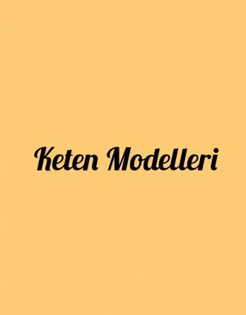 Keten Modelleri